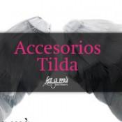 Accesorios Tilda
