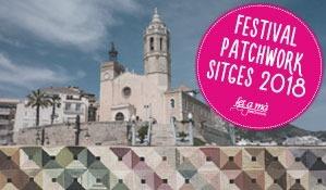Festival Internacional de Patchwork Sitges 2018